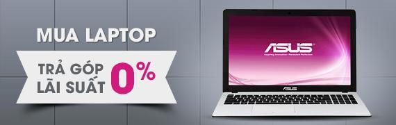 Laptop trả góp lãi suất 0%