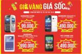 Mừng khai trương – khuyến mại khủng Samsung Galaxy chỉ từ 490.000đ