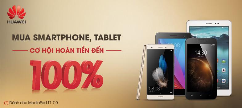 Hoàn tiền đến 100% khi mua Huawei