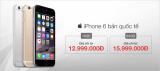 iPhone 6 Giá chỉ từ 12.999.000VNĐ