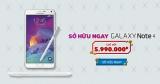 [Trả góp] Sở hữu Galaxy Note 4 với mức trả trước chỉ 5.990.000đ