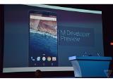 Google chính thức giới thiệu phiên bản Android M